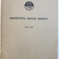 INSTITUTUL SOCIAL ROMAN 1921 - 1926