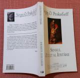 Sensul ocult al Iertarii. Ed. Univers Enciclopedic, 2010 - Sergej O. Prokofieff