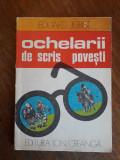 Ochelarii de scris povesti - Eduard Jurist / R7P4S