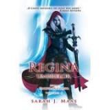 Regina umbrelor. Seria Tronul de Clestar vol. 4 - Sarah J. Maas