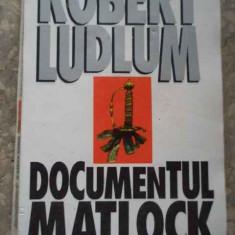 Documentul Matlock - Robert Ludlum ,277036