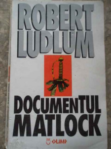 Documentul Matlock - Robert Ludlum ,277036