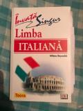 Invatati singur limba italiana plus 3 cd Milena Reynolds