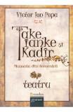 Take, Ianke si Kadir - Victor Ion Popa