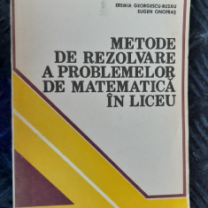 METODE DE REZOLVARE A PROBLEMELOR DE MATEMATICA IN LICEU -ONOFRAS