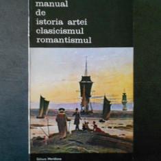 G. OPRESCU - MANUAL DE ISTORIA ARTEI CLASICISMUL ROMANTISMUL