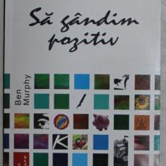SA GANDIM POZITIV de BEN MURPHY , 2006
