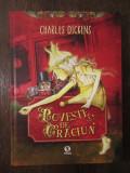 POVESTE DE CRACIUN -CHARLES DICKENS , 2012