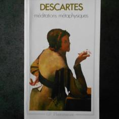 DESCARTES - MEDITATIONS METAPHYSIQUES