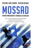 Mossad. Istoria sangeroasa a spionajului israelian - Michael Bar-Zohar, Nissim Mishal