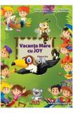 Vacanta mare cu Joy - Clasa 2 - Roxana Toader, Monica Grozavu, Livia Zegheru