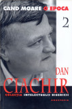 Cand Moare O Epoca Volumul 2 | Dan Ciachir, Anastasia