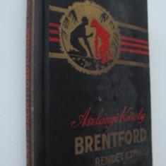 Brentford rendet csinal - Aszlanyi Karoly