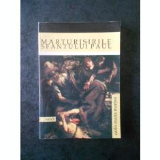 CARLO MARIA MARTINI - MARTURISIRILE SFANTULUI PAUL