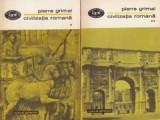 Civilizatia romana (vol. I + II) - Pierre Grimal