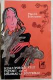 VINTILA IVANCEANU - NEMAIPOMENITELE PATANII ALE LUI MILORAD DE BOUTEILLE (1970)