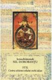 Stil. Contra schismei stilului vechi iulian - Ieroschimonah Nil Dorobantu