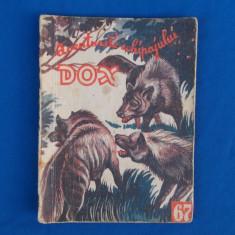 AVENTURILE ECHIPAJULUI DOX , NR. 67 , ED. I.G. HERTZ , 1934