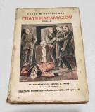 Carte veche de colectie anul 1929 - FRATII KARAMAZOV - Feodor M. Dostoiewski