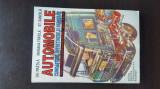 AUTOMOBILE - CUNOASTERE, INTRETINERE SI REPARARE - GH FRATILA, 1997