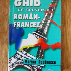 GHID DE CONVERSATIE ROMAN- FRANCEZ- ROBANESCU, r4b
