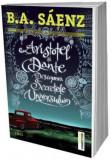 Aristotel si Dante descopera secretele Universului   B.A. Saenz