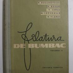 FILATURA DE BUMBAC de V. RUSANOVSCHI ...N. VLADUT , VOLUMUL II , 1964