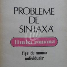 Limba romana. Probleme de sintaxa - Fise de munca indiiduala