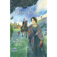 Jane Eyre - Mary Sebag-Montefiore (adaptare)?