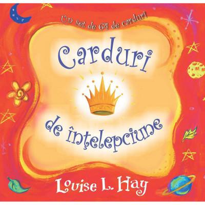 Carduri de intelepciune - Louise L. Hay - Editura Adevar Divin foto