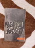 FABRICA MORTII-OTA KRAUS/ERICH KULKA