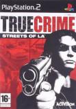 Joc PS2 True Crime - Streets of LA