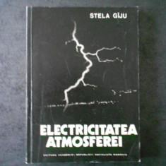 STELA GIJU - ELECTRICITATEA ATMOSFEREI