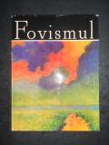 VIOREL HAROSSA - FOVISMUL. ALBUM CLASICII PICTURII UNIVERSALE