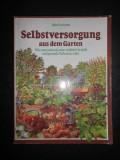 JOHN SEYMOUR - SELBSTVERSORGUNG AUS DEM GARTEN (2002, limba germana)