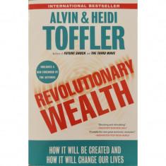 Revolutionary Wealth - Alvin Toffler, Heidi Toffler
