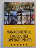 MANAGEMENTUL PRODUCTIEI SI AL OPERATIUNILOR de GEORGE MILITARU, 2008