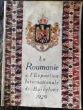 Romania la Expozitia internationala Barcelona 1929,brosura 36 pag, 20x30 cm