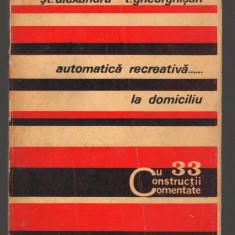 C8851 AUTOMATICA RECREATIVA LA DOMICILIU - ST. ALEXANDRU, T. GHEORGHISAN