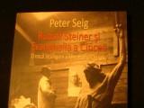 RUDOLF STEINER SI EVANMGHELIA A CINCEA-PETER SELG-TRAD. MIHAI LUCIAN POPESCU-