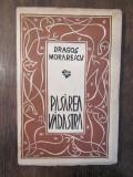 PASAREA VADASTRA - DRAGOS MORARESCU,EXEMPLAR NUMEROTAT,DEDICATIE PT C.IVANESCU