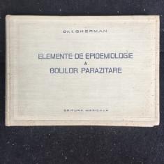Elemente de epidemiologie a bolilor parazitare/ dr. I. Gherman/ 1958