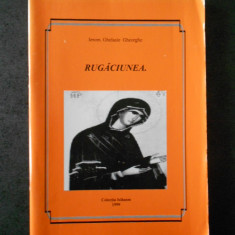 IEROM. GHELASIE GHEORGHE - RUGACIUNEA
