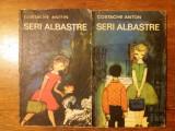 Seri albastre  2 vol. - Costache Anton / R5P2S, C. Gane