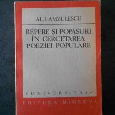 AL. I. AMZULESCU - REPERE SI POPASURI IN CERCETAREA POEZIEI POPULARE