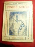 Jules Verne- Indiile Negre -Ed.Cugetarea ,trad.PI Barad-Roman ,interbelica ,128p
