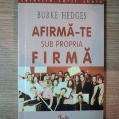 AFIRMA-TE SUB PROPRIA FIRMA de BURKE HEDGES , 2001