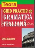 Ghid Practic De Gramatica Italiana - Carlo Graziano