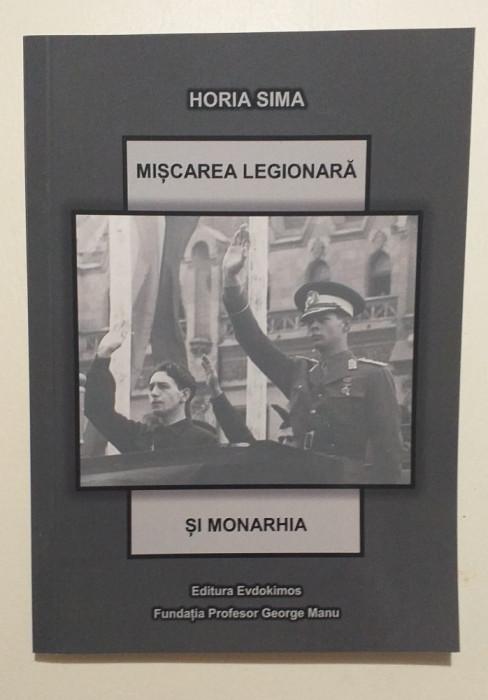 MISCAREA LEGIONARA SI MONARHIA - HORIA SIMA