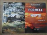 POEMELE NOPTII VOL.1-2 (CU DEDICATIA AUTORULUI) - VASILE FILIP